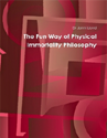 The Fun Way Of Physical Immortality Philosophy