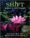 Shift: Twelve keys To Shift Your Life