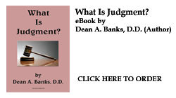 What Is Judgment? by Dean A. Banks, D.D.