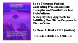 Be Ye Therefore Perfect! by Dean A. Banks, D.D.